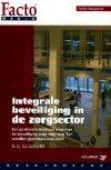 Integrale beveiliging in de zorgsector Aanbod Nieuwe boeken